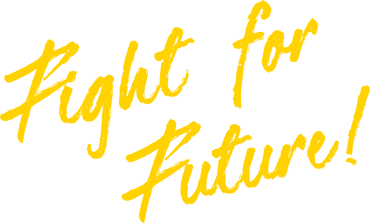 fight for future